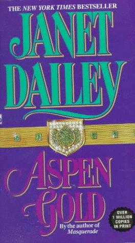 Aspen Gold, Janet Dailey