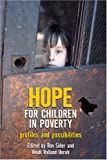 Hope for Children in Poverty: Profiles and Possibilities