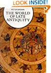 The World of Late Antiquity: AD 150-7...