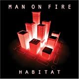 Habitat Man On Fire