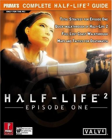 Half-Life 2: Episode 1 (Prima Official Game Guide)