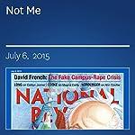 Not Me | Rob Long