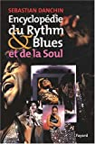echange, troc Sebastian Danchin - Encyclopédie du rhythm & blues et de la soul