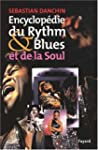 Encyclopdie du rhythm &amp; blues et de...