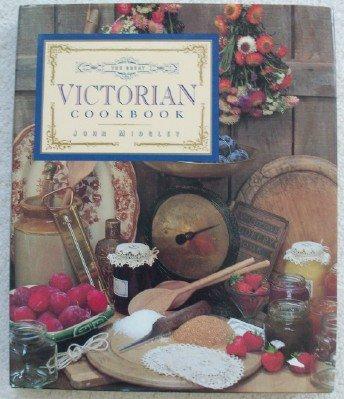The Great Victorian Cookbook (Victorian Recipes compare prices)