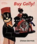 Buy Golly!: A History of Black Collec...