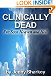 Clinically Dead - I've seen Heaven an...