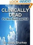 Clinically Dead - I've seen Heaven an...