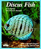 img - for Discus Fish (Complete Pet Owner's Manual) book / textbook / text book
