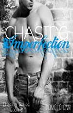 Chasing Imperfection (Chasing Series #2)