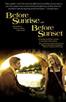 Before Sunrise &amp; Before Sunset: Two Screenplays