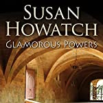 Glamorous Powers | Susan Howatch