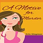 A Motive for Murder | Erin Kingman