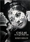 echange, troc Sergio Segalini - Callas, les images d'une voix