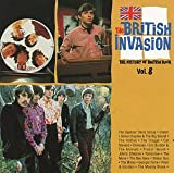 The British Invasion: The History of British Rock: Vol. 8