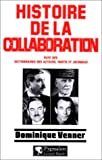 img - for Histoire de la Collaboration (French Edition) book / textbook / text book