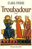 """Afficher """"Troubadour"""""""