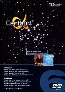 Alpha Centauri Teil 6 - Sterne/Leben