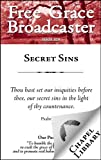 Free Grace Broadcaster - Issue 209 - Secret Sins