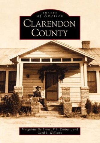 Clarendon County (Images of America)