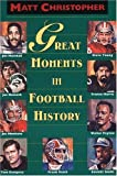 Great Moments in Football History (0316141968) by Christopher, Matt