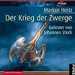 Der Krieg der Zwerge (Die Zwerge 2) | Markus Heitz