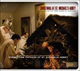 Christmas at St. Michaels Abbey: Chants for the Three Masses of Christmas