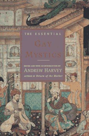 The Essential Gay Mystics (Essential Series) PDF