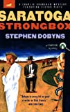 Saratoga Strongbox: A Charlie Bradshaw Mystery Starring Victor Plotz (Racetrack Mystery Series) (014028012X) by Dobyns, Stephen