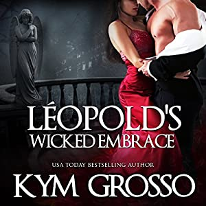 Leopold's Wicked Embrace Audiobook