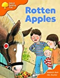 Oxford Reading Tree: Stage 6: More Storybooks A: Rotten Apples