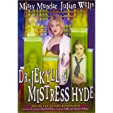 Dr. Jekyll & Mistress Hyde ~ Erin Brown (II)
