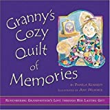 Granny's Cozy Quilt of Memories: Remembering Grandmother's Love Through Her Lasting Gift
