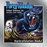 Kontrollstation Modul (Perry Rhodan Silber Edition 26)