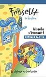 Frissella la Fantôme V. 07, Frissella S'Evanouit