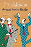 P.G. Wodehouse Jeeves and Wooster Omnibus: The Mating Season; the Code of the Woosters; Right Ho, Jeeves