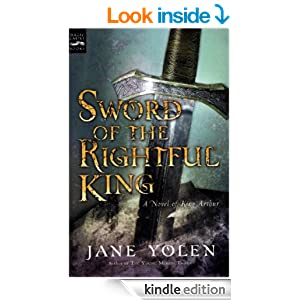 sword rightful king jane yolen If you are searching for a ebook by jane yolen sword of the rightful king: a novel of king arthur in pdf format, in that case you come on to right site.