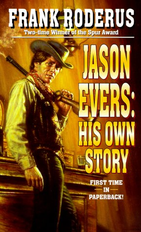 Jason Evers: His Own Story, Frank Roderus