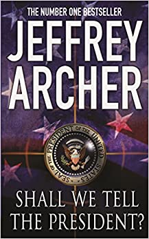 Shall We Tell the President,Archer price comparison at Flipkart, Amazon, Crossword, Uread, Bookadda, Landmark, Homeshop18