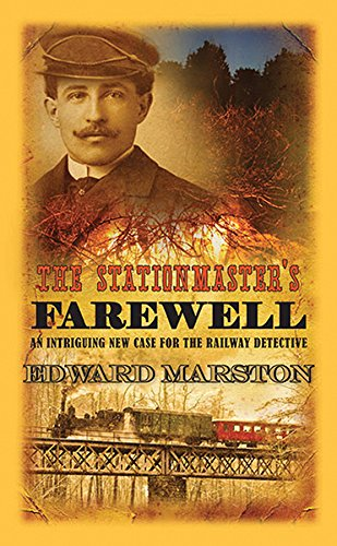 Stationmaster's Farewell, The (The Railway Detective Series)