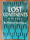 img - for Lost Continents for the Millions book / textbook / text book