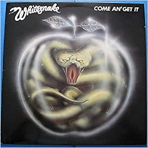 Whitesnake Come An Get It Lp Amazon Com Music