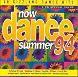 Various Now Dance Summer 94 by Various (1994) Audio CD