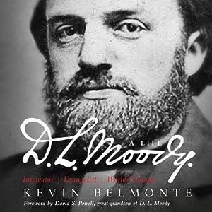 D.L. Moody: A Life Audiobook