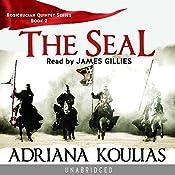 The Seal: Rosicrucian Quartet, Book 2 | Adriana Koulias