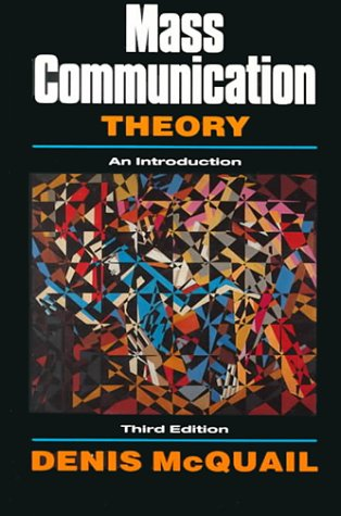 Mass Communication Theory An Introduction