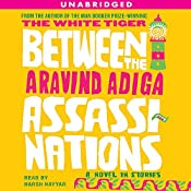 Between the Assassinations: A Novel in Stories | [Aravind Adiga]