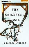The Children's Home: A Novel