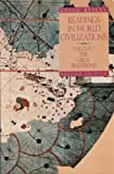 Readings in World Civilizations: The Great Traditions (Vol. 1) (0312049072) by Reilly, Kevin