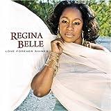 Love Forever Shinesby Regina Belle